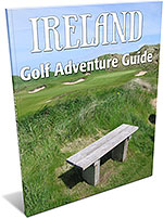 Ireland Golf Adventure Guide